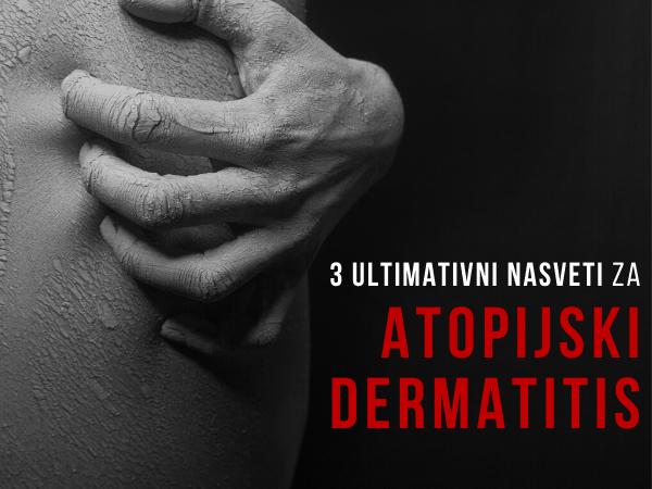 Nasveti za atopijski dermatitis